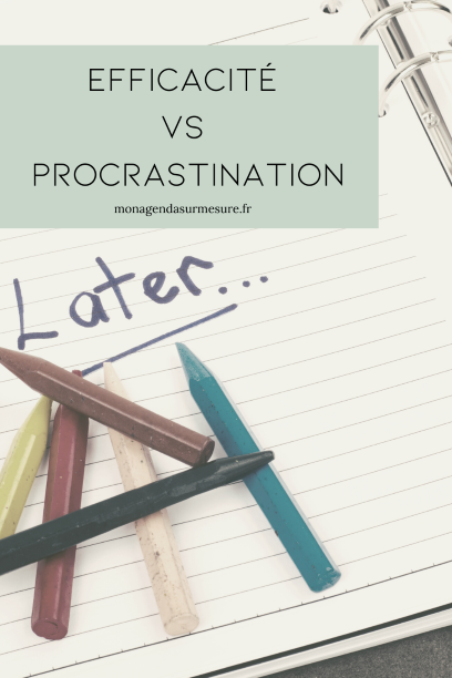 efficacité productivité procrastination